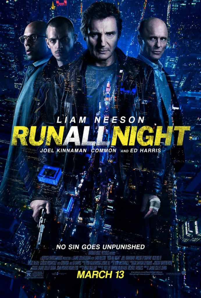 22MAR2015 - Run all Night Movie Poster