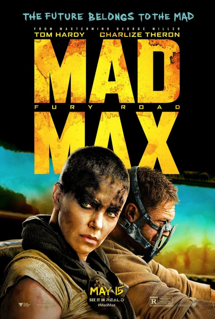 Mad Max Fury Road Movie Poster - 20MAY2015